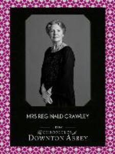 Foto Cover di Mrs Reginald Crawley (Downton Abbey Shorts, Book 6), Ebook inglese di Jessica Fellowes,Matthew Sturgis, edito da HarperCollins Publishers