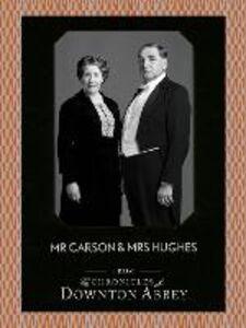 Foto Cover di Mr Carson and Mrs Hughes (Downton Abbey Shorts, Book 7), Ebook inglese di Jessica Fellowes,Matthew Sturgis, edito da HarperCollins Publishers