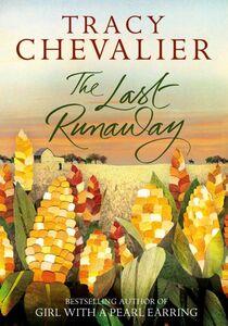 Foto Cover di The Last Runaway, Ebook inglese di Tracy Chevalier, edito da HarperCollins Publishers