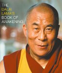 Foto Cover di The Dalai Lama's Book of Awakening, Ebook inglese di His Holiness the Dalai Lama, edito da HarperCollins Publishers