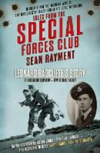 Foto Cover di The Moonlight Squadron: Squadron Leader Leonard Ratcliff (Tales from the Special Forces Shorts, Book 3), Ebook inglese di Sean Rayment, edito da HarperCollins Publishers