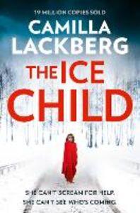 Ebook in inglese The Ice Child Lackberg, Camilla