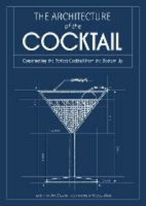 Ebook in inglese The Architecture of the Cocktail Zavatto, Amy