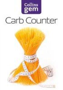 Foto Cover di Carb Counter, Ebook inglese di HarperCollins, edito da HarperCollins Publishers
