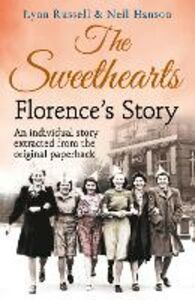 Foto Cover di Florence's story (Individual stories from THE SWEETHEARTS, Book 2), Ebook inglese di Neil Hanson,Lynn Russell, edito da HarperCollins Publishers