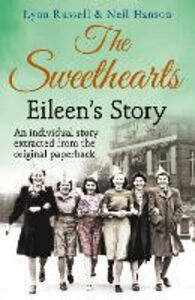 Foto Cover di Eileen's story (Individual stories from THE SWEETHEARTS, Book 3), Ebook inglese di Neil Hanson,Lynn Russell, edito da HarperCollins Publishers