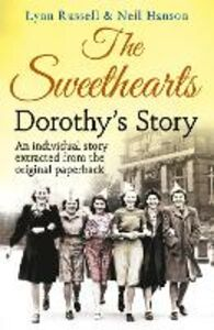 Foto Cover di Dorothy's story (Individual stories from THE SWEETHEARTS, Book 4), Ebook inglese di Neil Hanson,Lynn Russell, edito da HarperCollins Publishers