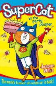 Supercat vs The Party Pooper - Jeanne Willis - cover