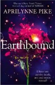 Foto Cover di Earthbound, Ebook inglese di Aprilynne Pike, edito da HarperCollins Publishers