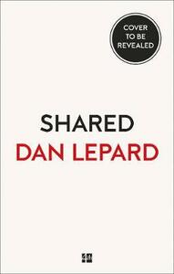 Shared - Dan Lepard - cover