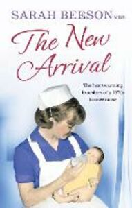 Ebook in inglese New Arrival: The Heartwarming True Story of a 1970s Trainee Nurse Beeson, Sarah
