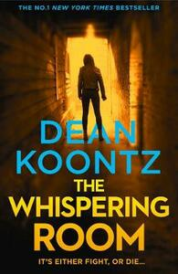 The Whispering Room - Dean Koontz - cover