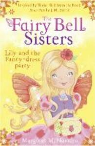 The Fairy Bell Sisters: Lily and the Fancy-dress Party - Margaret McNamara - cover