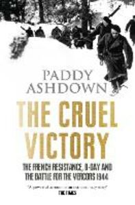 Foto Cover di The Cruel Victory, Ebook inglese di Paddy Ashdown, edito da HarperCollins Publishers