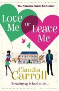 Ebook in inglese Love Me Or Leave Me Carroll, Claudia