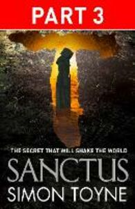 Foto Cover di Sanctus: Part Three, Ebook inglese di Simon Toyne, edito da HarperCollins Publishers