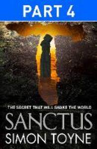 Foto Cover di Sanctus, Part 4, Ebook inglese di Simon Toyne, edito da HarperCollins Publishers