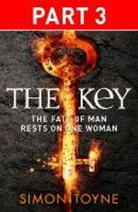 Foto Cover di The Key, Part 3, Ebook inglese di Simon Toyne, edito da HarperCollins Publishers