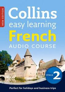Easy Learning French Audio Course - Stage 2: Language Learning the Easy Way with Collins - Collins Dictionaries - cover