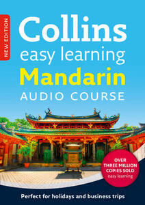 Easy Learning Mandarin Chinese Audio Course: Language Learning the Easy Way with Collins - Collins Dictionaries - cover