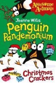 Penguin Pandemonium - Christmas Crackers - Jeanne Willis - cover