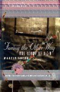 Foto Cover di Facing the Other Way, Ebook inglese di Martin Aston, edito da HarperCollins Publishers