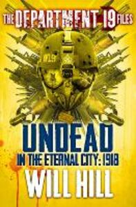 Foto Cover di Undead in the Eternal City: 1918, Ebook inglese di Will Hill, edito da HarperCollins Publishers