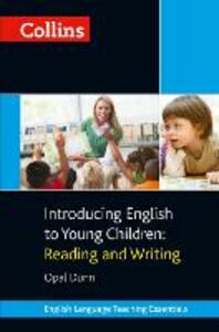 Introducing English to Young Children: Reading and Writing - Opal Dunn - cover