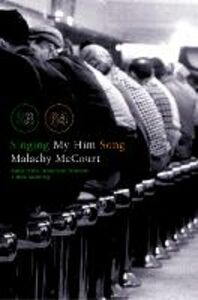 Foto Cover di Singing My Him Song, Ebook inglese di Malachy McCourt, edito da HarperCollins Publishers