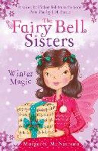 Ebook in inglese Fairy Bell Sisters: Winter Magic McNamara, Margaret