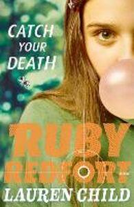 Foto Cover di Catch Your Death, Ebook inglese di Lauren Child, edito da HarperCollins Publishers