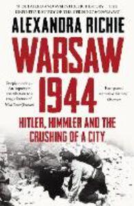 Foto Cover di Warsaw 1944, Ebook inglese di Alexandra Richie, edito da HarperCollins Publishers