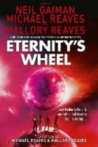 Eternity's Wheel - Neil Gaiman,Michael Reaves - cover