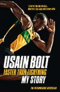 Foto Cover di Faster than Lightning, Ebook inglese di Usain Bolt, edito da HarperCollins Publishers