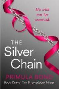 The Silver Chain - Primula Bond - cover