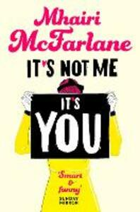 It's Not Me, It's You - Mhairi McFarlane - cover