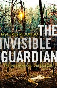 The Invisible Guardian (the Baztan Trilogy, Book 1) - Dolores Redondo - cover