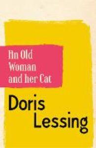Foto Cover di An Old Woman and Her Cat, Ebook inglese di Doris Lessing, edito da HarperCollins Publishers