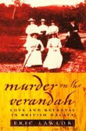Murder on the Verandah: Love and Betrayal in British Malaya (Text Only)