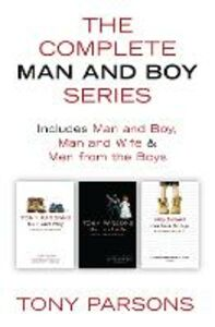 Foto Cover di The Complete Man and Boy Trilogy, Ebook inglese di Tony Parsons, edito da HarperCollins Publishers