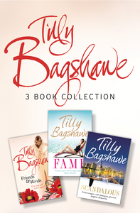 Ebook in inglese Tilly Bagshawe 3-book Bundle: Scandalous, Fame, Friends and Rivals Bagshawe, Tilly