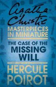 Foto Cover di The Case of the Missing Will, Ebook inglese di Agatha Christie, edito da HarperCollins Publishers
