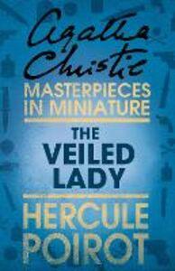 Foto Cover di The Veiled Lady, Ebook inglese di Agatha Christie, edito da HarperCollins Publishers