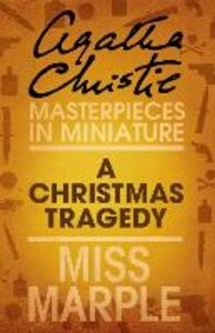 Ebook in inglese A Christmas Tragedy Christie, Agatha
