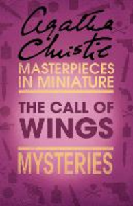 Ebook in inglese The Call of Wings Christie, Agatha