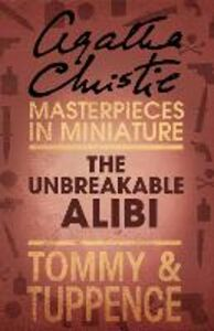 Ebook in inglese The Unbreakable Alibi Christie, Agatha
