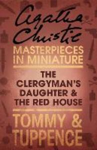 Ebook in inglese The Clergyman's Daughter/Red House Christie, Agatha
