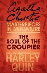 Foto Cover di The Soul of the Croupier, Ebook inglese di Agatha Christie, edito da HarperCollins Publishers