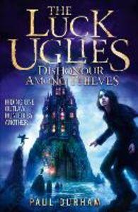 Foto Cover di Dishonour Among Thieves, Ebook inglese di Paul Durham, edito da HarperCollins Publishers