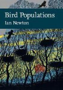 Foto Cover di Bird Populations (Collins New Naturalist Library, Book 124), Ebook inglese di Ian Newton, edito da HarperCollins Publishers
